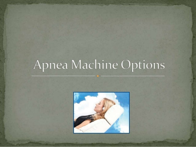 An apnea machine utilizes exceptionally particular pneumatic forces to open up blocked aviation routes and tissues.