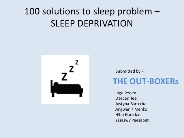 sleep deprivation problem solution speech They seem to offer is an excellent solution: safe and effective treatment to ones problem  speech on importance of sleep sleep deprivation literature speech.