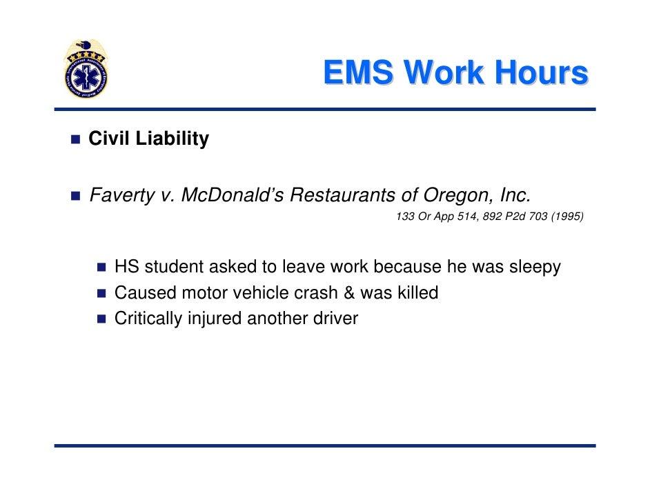 faverty v mcdonald's restaurants of oregon Sleep deprivation shore 2010 1 shore  ems work hours civil liability faverty v mcdonald's restaurants of oregon, inc 133 or app 514, 892 p2d 703 (1995.