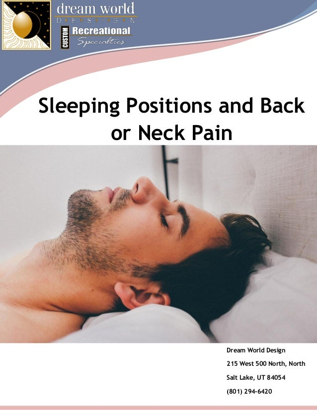 sleeping positions and back or neck pain With back neck pain from sleeping