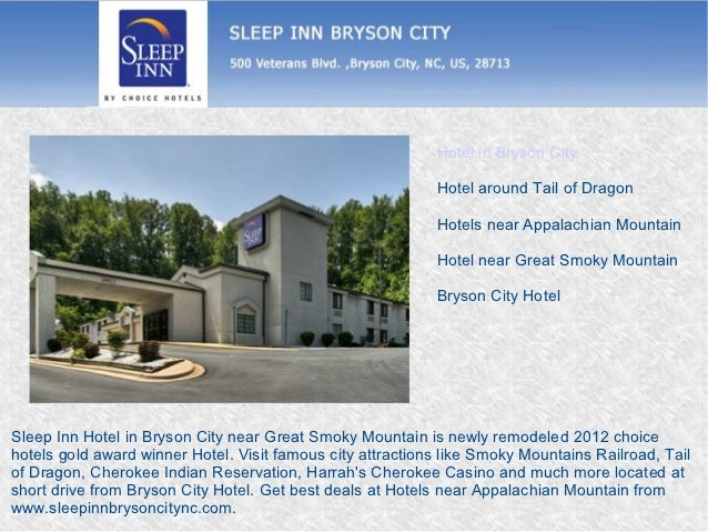 Hotel in Bryson City                                                            Hotel around Tail of Dragon               ...