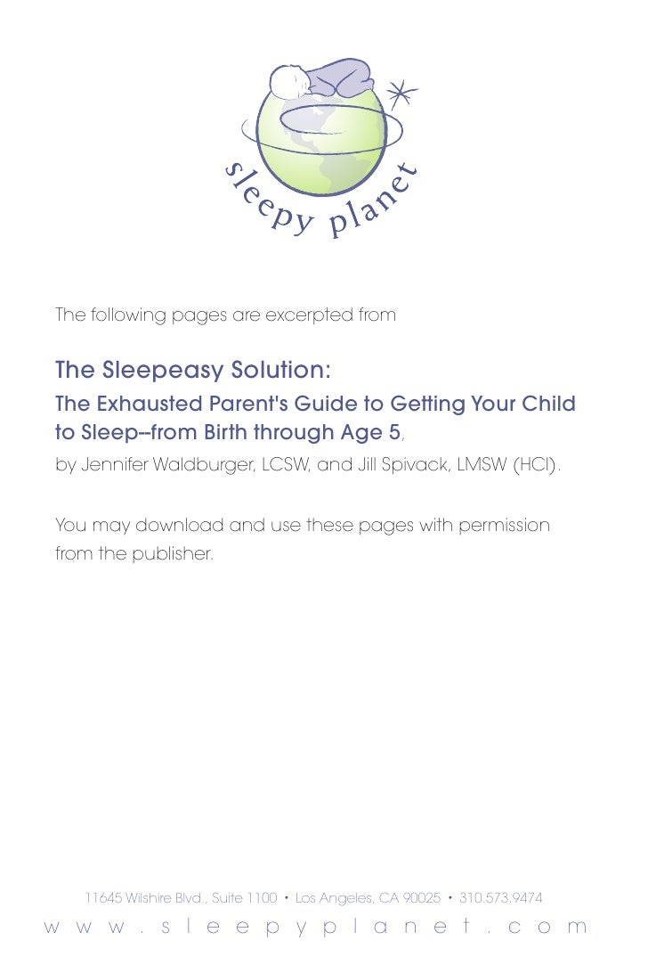 The following pages are excerpted from   The Sleepeasy Solution: The Exhausted Parent's Guide to Getting Your Child to Sle...