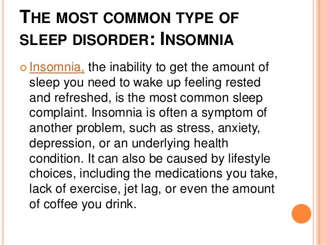 the most common sleeping disorders in The most common sleep disorders in the us between why am i so tired but can t sleep and benefits of bee honey that effective ways to fall asleep fast with weight.