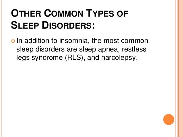 What are the most common sleep disorders?