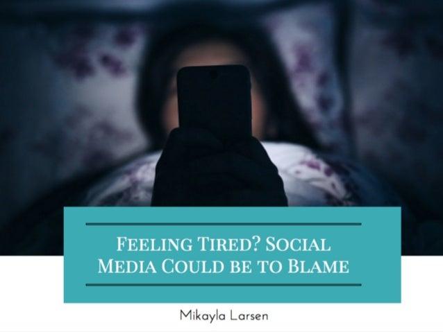 Social Media on Sleep