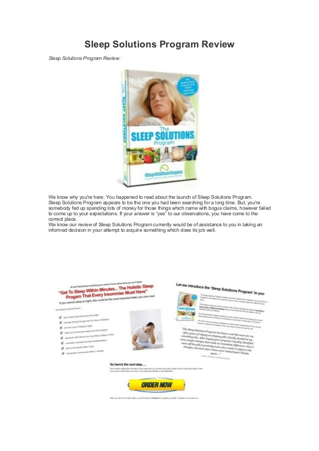 Sleep Solutions Program Review Sleep Solutions Program Review: We know why you're here. You happened to read about the lau...