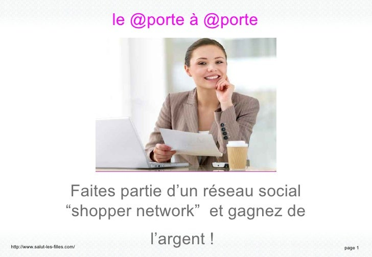 """le @porte à @porte Faites partie d'un réseau social """"shopper network""""  et gagnez de l'argent !"""