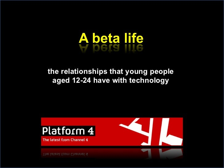 the relationships that young people aged 12-24 have with technology