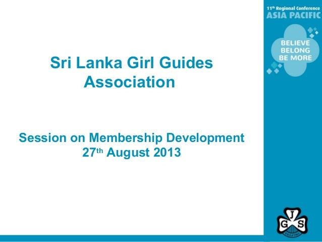 Sri Lanka Girl Guides Association Session on Membership Development 27th August 2013