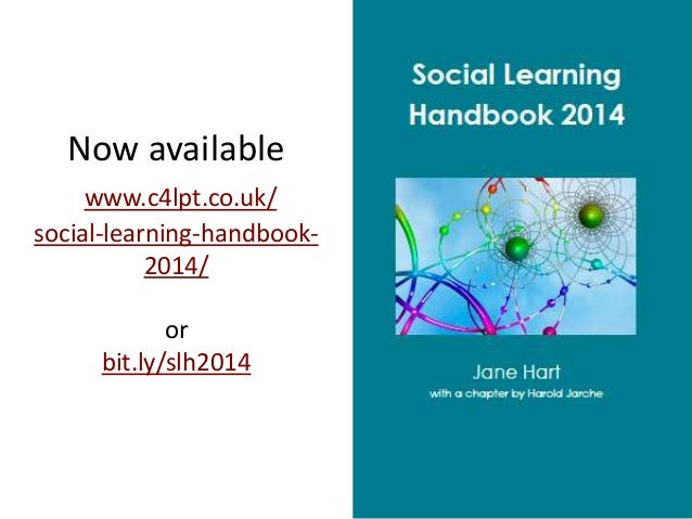 Now available www.c4lpt.co.uk/ social-learning-handbook2014/  or bit.ly/slh2014