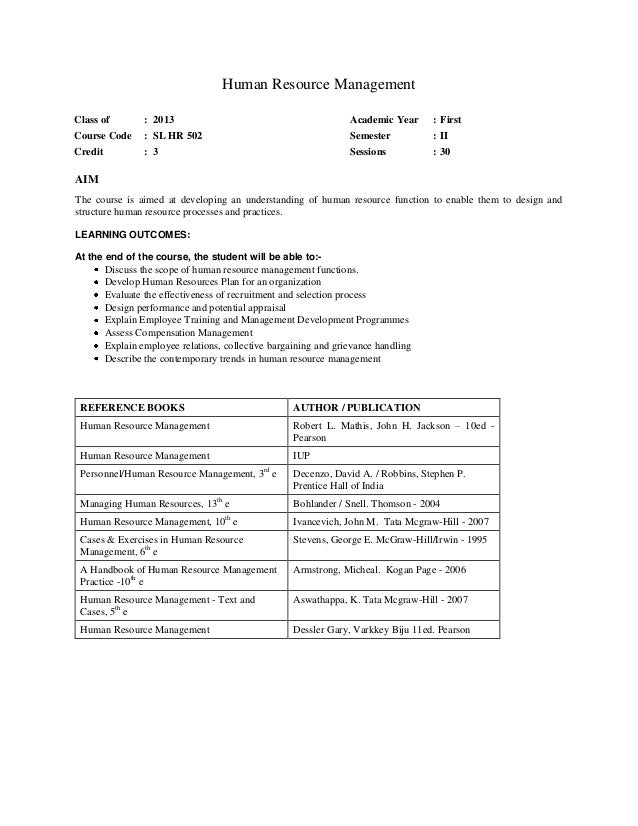 Human Resource Management Class of  : 2013  Academic Year  : First  Course Code  : SL HR 502  Semester  : II  Credit  : 3 ...