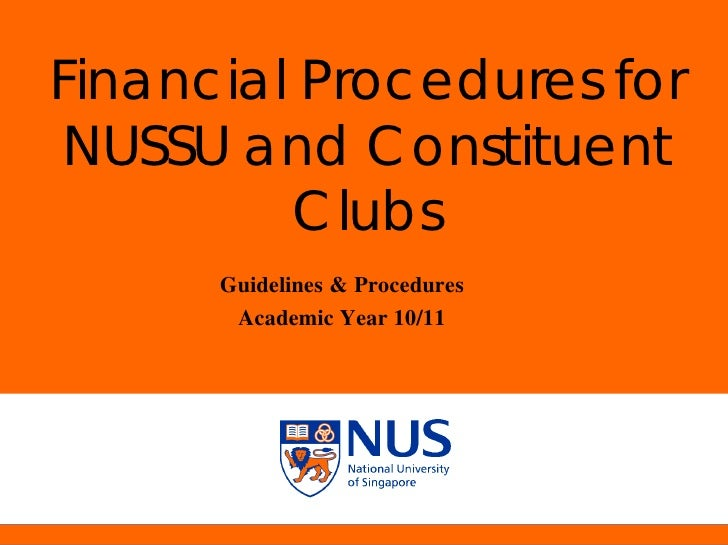 NUS Presentation Title 2001    Financial Procedures for NUSSU and Constituent          Clubs                              ...