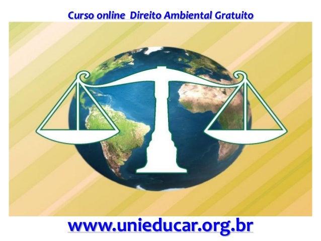 Curso online Direito Ambiental Gratuito www.unieducar.org.br