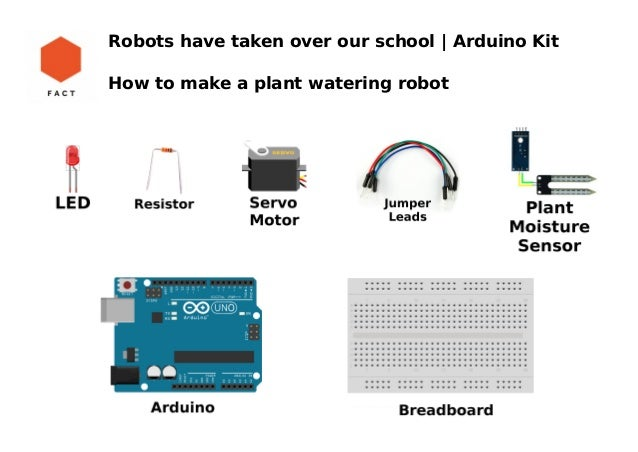 Arduino kit to make a plant watering robot