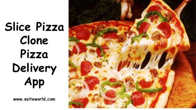 Slice Pizza Clone Pizza Delivery App www.esiteworld.com