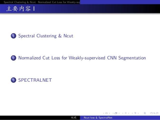 SpectralNet and Ncut Loss Slide 2