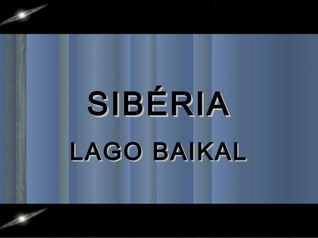 SIBÉRIA LAGO BAIKAL