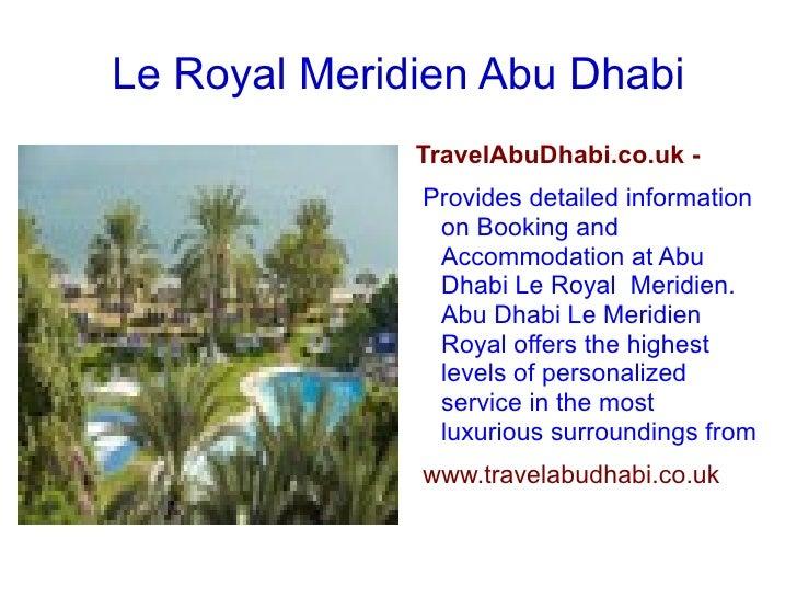 Le Royal Meridien Abu Dhabi <ul>TravelAbuDhabi.co.uk - Provides detailed information on Booking and Accommodation at Abu D...