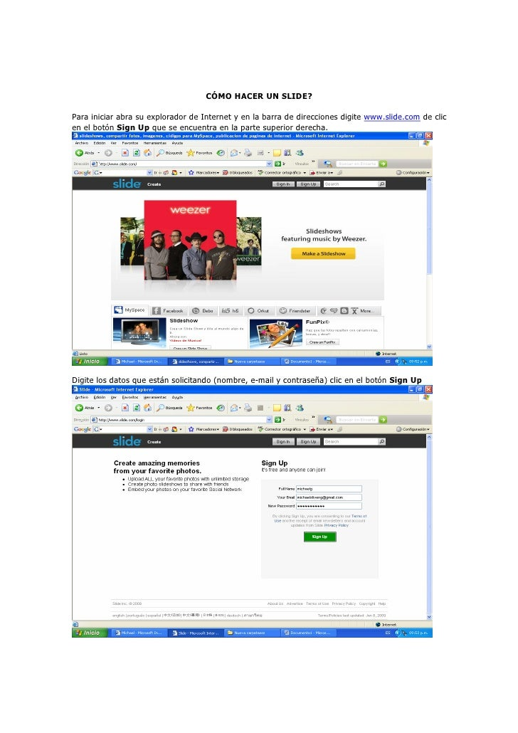 CÓMO HACER UN SLIDE?  Para iniciar abra su explorador de Internet y en la barra de direcciones digite www.slide.com de cli...