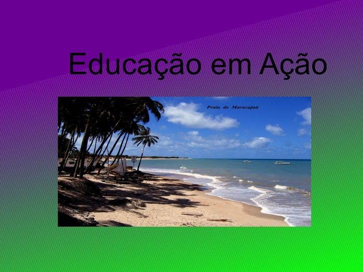Educação em Ação