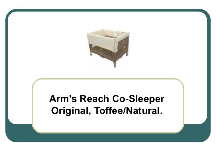 Arm's Reach Co-Sleeper Original, Toffee/Natural.