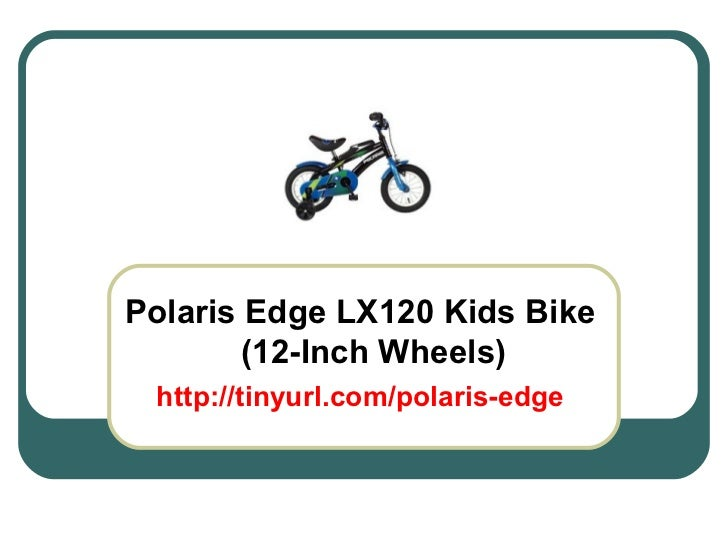 Polaris Edge LX120 Kids Bike (12-Inch Wheels) http://tinyurl.com/polaris-edge