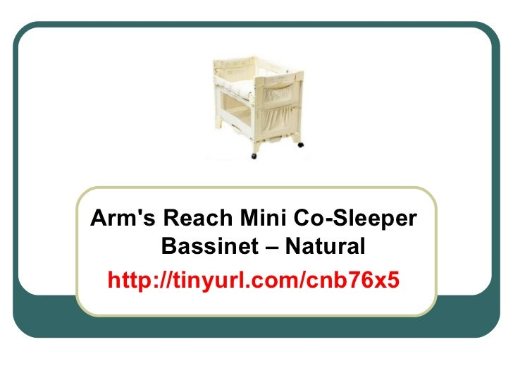 Arm's Reach Mini Co-Sleeper Bassinet – Natural http://tinyurl.com/cnb76x5