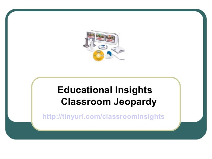 Educational Insights Classroom Jeopardy http://tinyurl.com/classroominsights