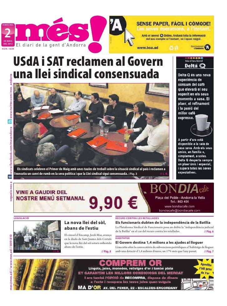 DIMECRES  2 DE MAIG DEL 2012NÚM. 1639                                            USdA i SAT reclamen al Govern            ...