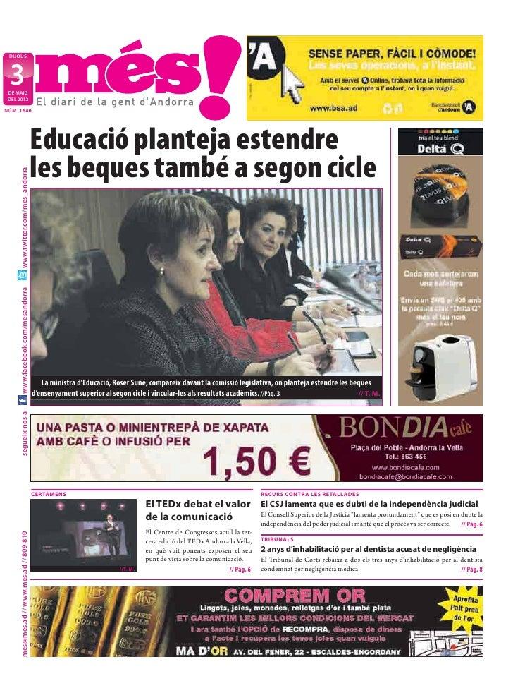 DIJOUS  3 DE MAIG DEL 2012NÚM. 1640                                            Educació planteja estendre                 ...