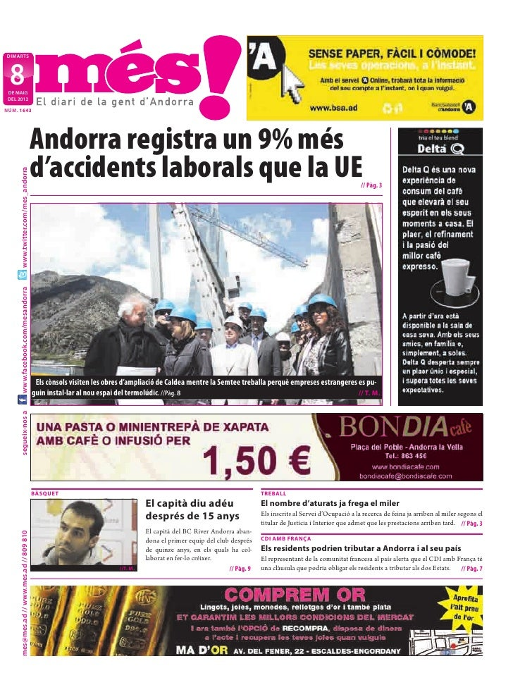 DIMARTS  8 DE MAIG DEL 2012NÚM. 1643                                           Andorra registra un 9% més                 ...
