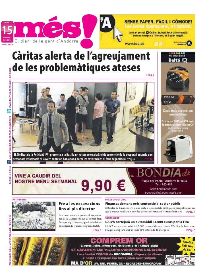 DIMARTS15 DE MAIG DEL 2012NÚM. 1648                                            Càritas alerta de l'agreujament            ...
