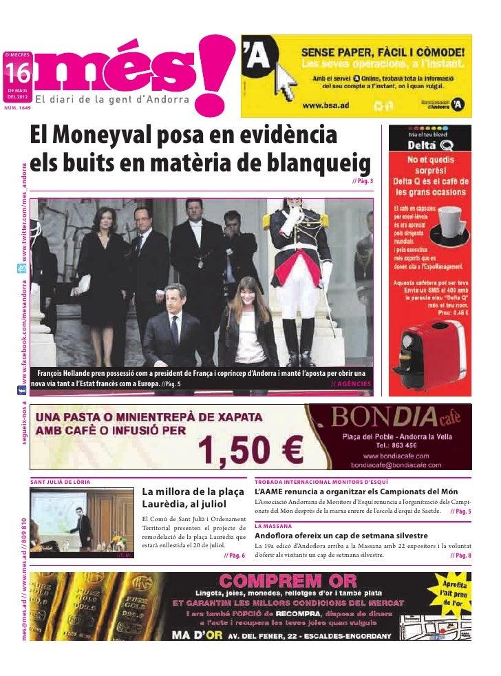 DIMECRES16 DE MAIG DEL 2012NÚM. 1649                                           El Moneyval posa en evidència              ...
