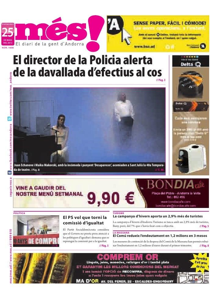 divendres25 de maig deL 2012nÚm. 1656                                           El director de la policia alerta          ...
