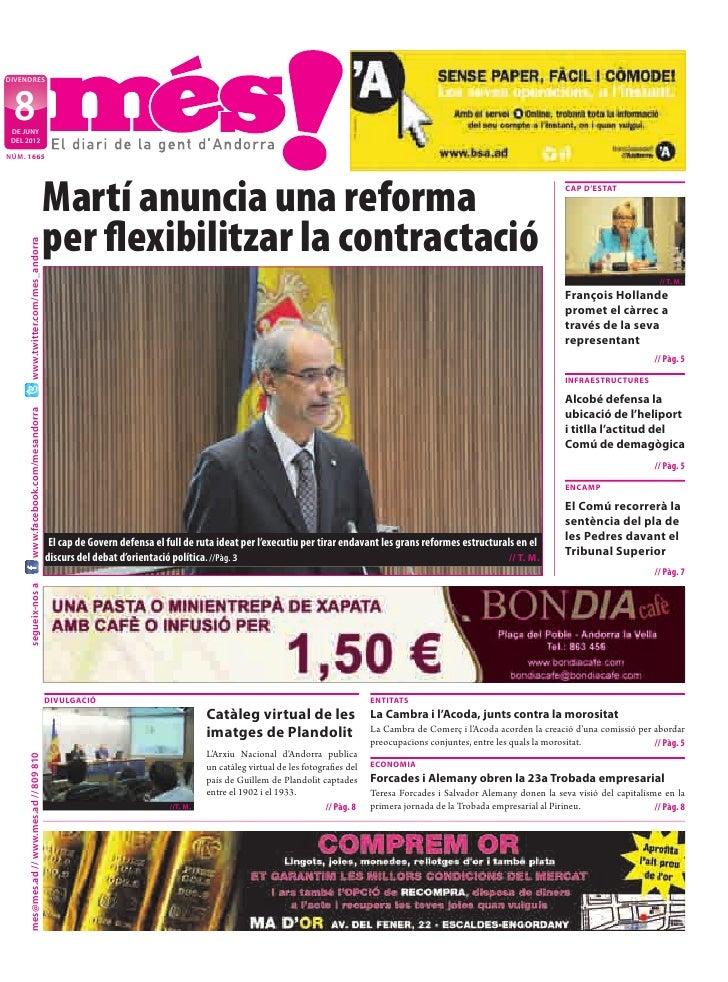 divendres  8 de juny deL 2012nÚm. 1665                                           Martí anuncia una reforma                ...