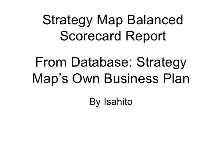 From Database: Strategy Map's Own Business Plan By Isahito Strategy Map Balanced Scorecard Report