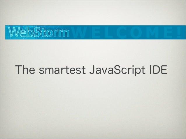 WebStormでできること Slide 3