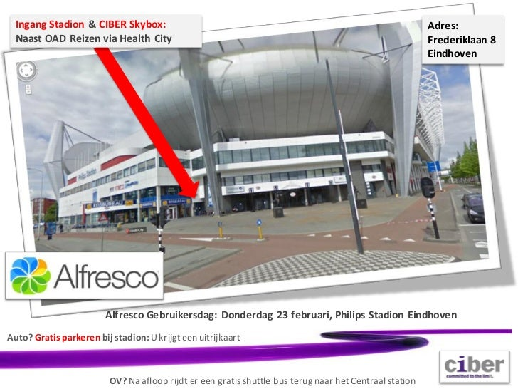 Ingang Stadion & CIBER Skybox:                                                                         Adres:  Naast OAD R...
