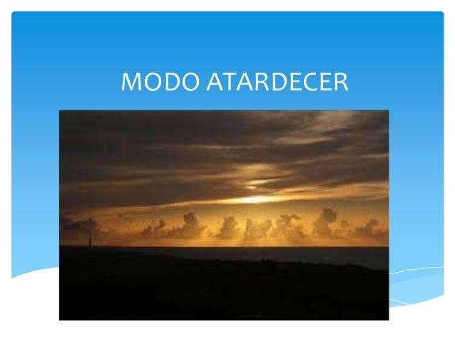 MODO ATARDECER