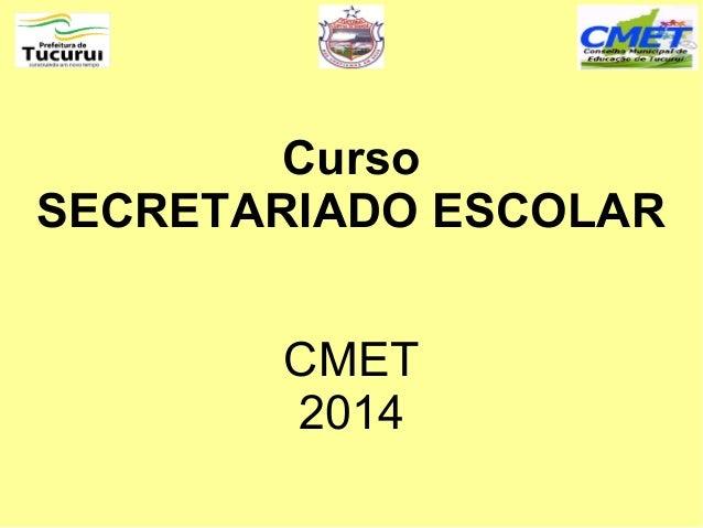 Curso SECRETARIADO ESCOLAR CMET 2014