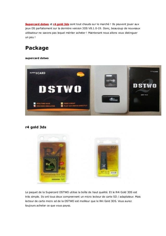 Supercard dstwo et r4 gold 3ds sont tout chauds sur le marché ! Ils peuvent jouer aux  jeux DS parfaitement sur la dernièr...