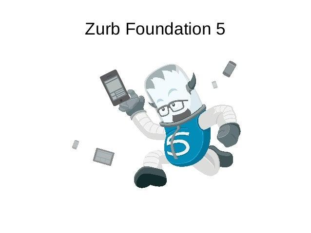 zurb-foundation-5-1-638.jpg?cb=1418098190