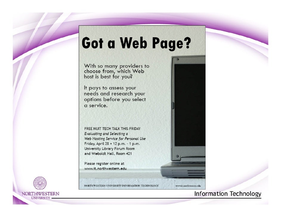 Agenda •   Pubweb retirement •   Web host types and services •   Assessing your needs •   Campus resources for site design...