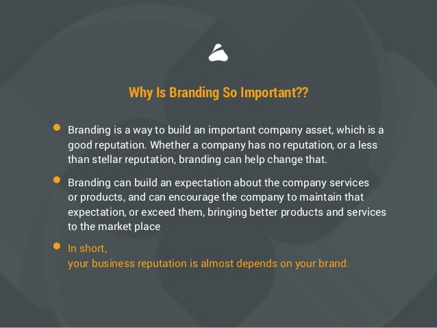 the importance of branding The importance of personal branding we live in a world that requires us to be aware of how we are presenting ourselves to others whether or not you realize it, you're developing a personal brand that defines you and illustrates to the wider public who you are, where you have been and where you are going.