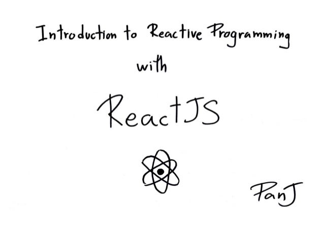 Introduction to Reactive Programming with ReactJS