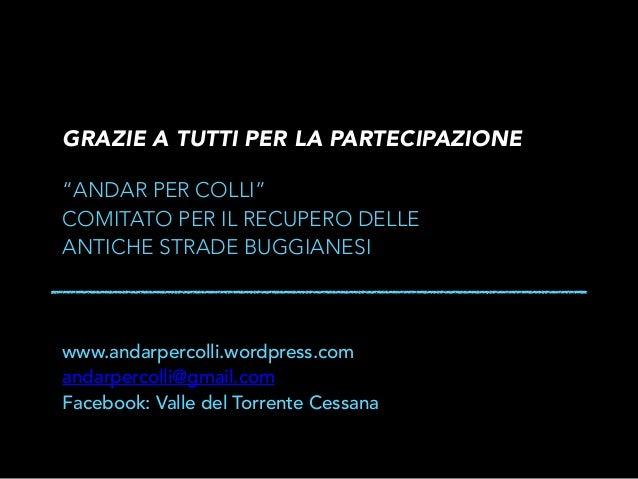 Slide Incontro Pubblico del Comitato Andar Per Colli - 18 Settembre 2014