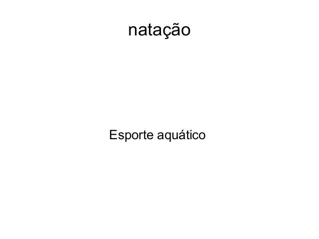 natação  Esporte aquático