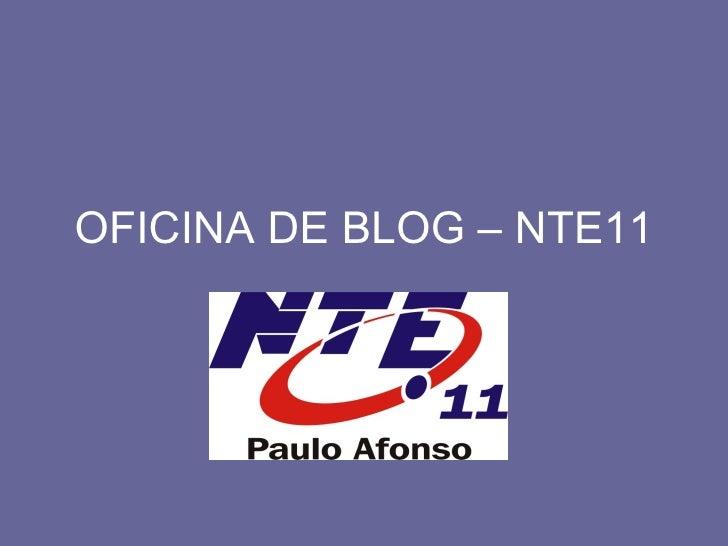 OFICINA DE BLOG – NTE11