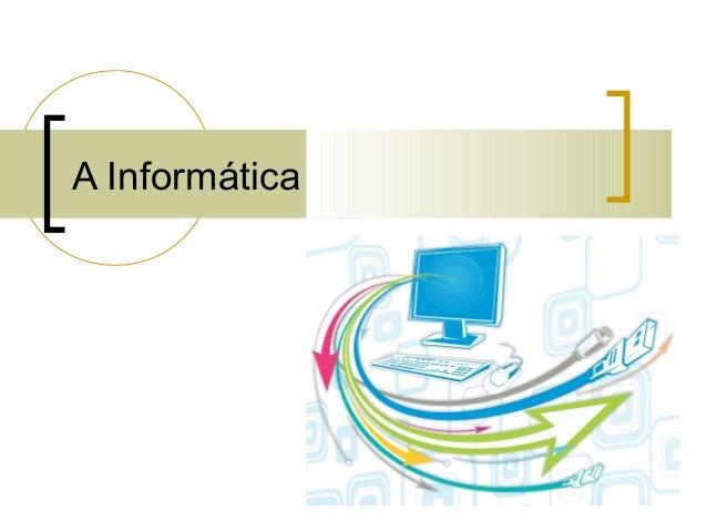 A Informática