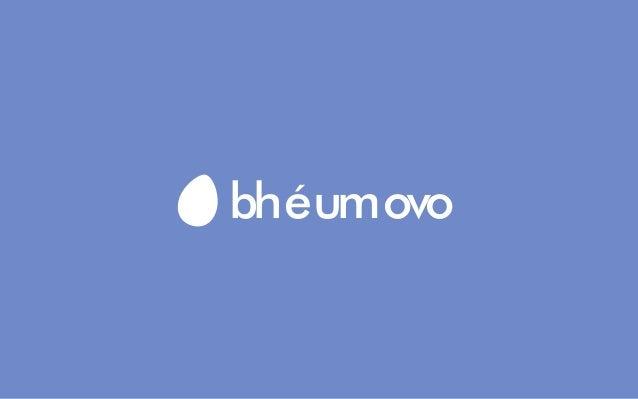 bh é um ovo